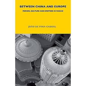 Mellan Kina och Europa - Person - kultur och känslor i Macao av Jo