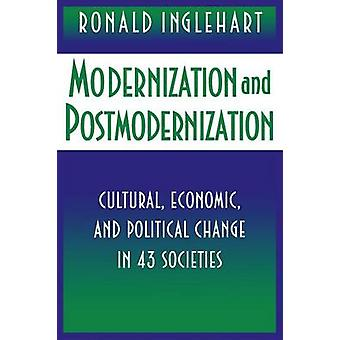 Modernization and Postmodernization - Cultural - Economic and Politica