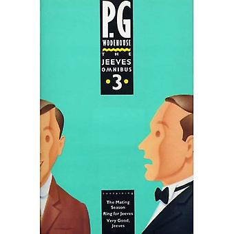 The Jeeves Omnibus: No. 3 (P.G. Wodehouse Trade Paperback Series)