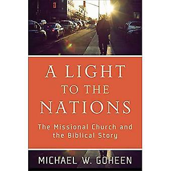 Ett ljus till nationerna: Missional kyrkan och den bibliska berättelsen
