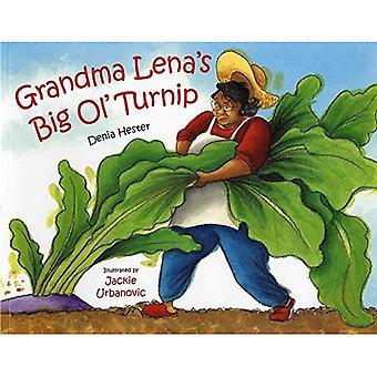 Grandma Lena's Big Ol' Turnip (Albert Whitman Prairie Paperback)