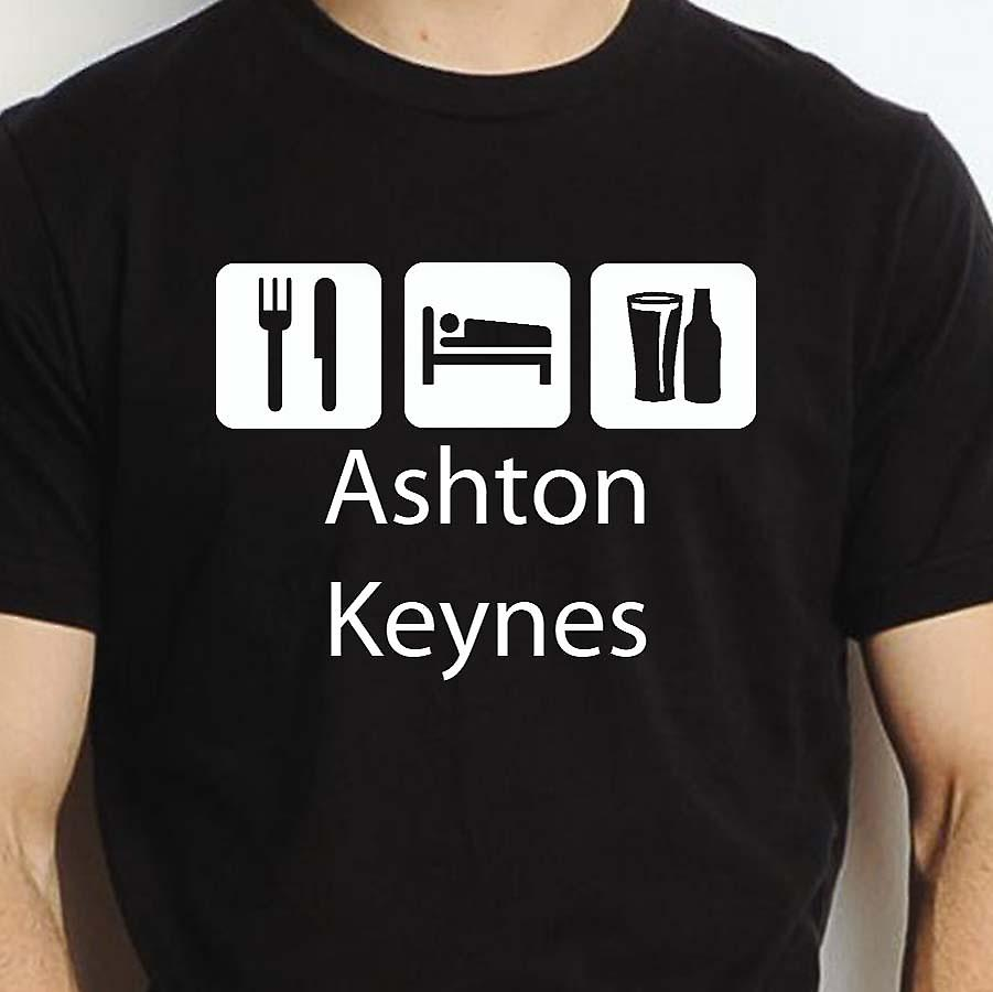 Eat Sleep Drink Ashtonkeynes Black Hand Printed T shirt Ashtonkeynes Town