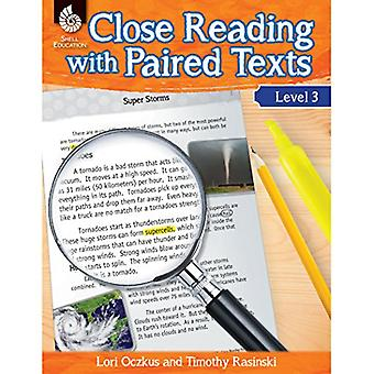 Close Reading with Paired Texts Level 3 (Level 3): Engaging Lessons to Improve Comprehension