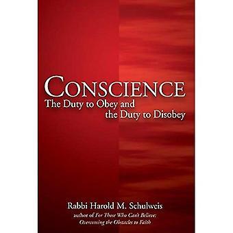 Conscience: Le devoir d'obéir et le devoir de désobéir