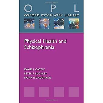 Fysieke gezondheid en schizofrenie (Oxford psychiatrie bibliotheek serie)