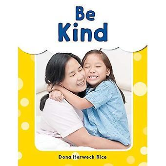 Be Kind (Grades Pre K-K) (My Words Readers)