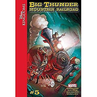 Disney Kingdoms: Big Thunder Mountain Railroad (Disney Kingdoms: Big Thunder Mountain Railroad)