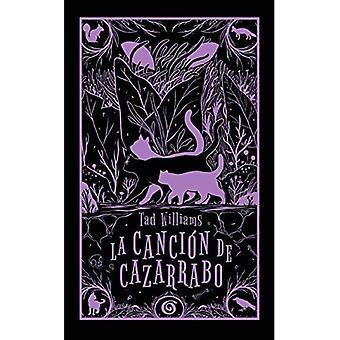 La Cancion de Cazarrabo / Tailchaser's Song