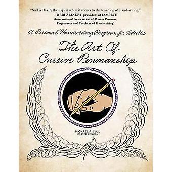 Kunsten å kursiv Penmanship - en personlig håndskrift Program for voksne