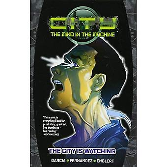City: The Mind in the Machine Volume 1 (City the Mind in the Machine Tp)