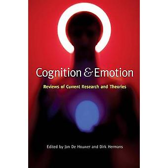 Cognition  Emotion  Reviews of Current Research and Theories by De Houwer & Jan