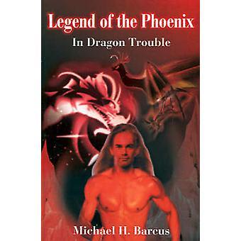 Lenda da Fênix por Barcus & Michael H.