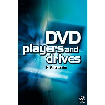 DVD Players and Drives by Ibrahim & K. F.