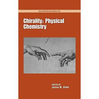 Chirality by Hicks & Janice M.