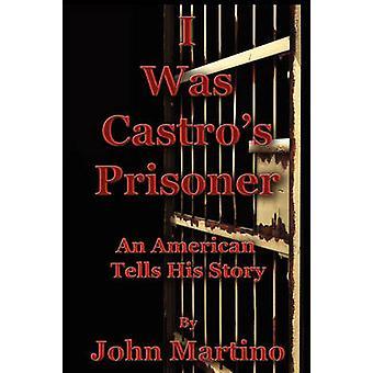 Ik Was Castros gevangene door Martino & John
