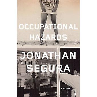 Occupational Hazards by Segura & Jonathan