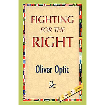 Fighting for the Right by Optic & Oliver