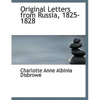 Lettres originales de Russie 18251828 par Anne Albinia Disbrowe & Charlotte