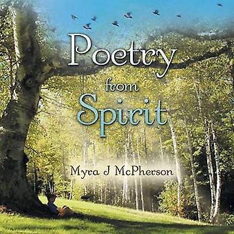 Poetry from Spirit by McPherson & Myra J.