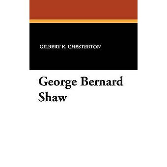 George Bernard Shaw por Chesterton & GK