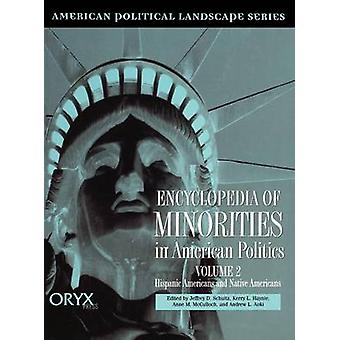 Encyclopedia af mindretal i amerikansk politik af Schultz & Jeffrey