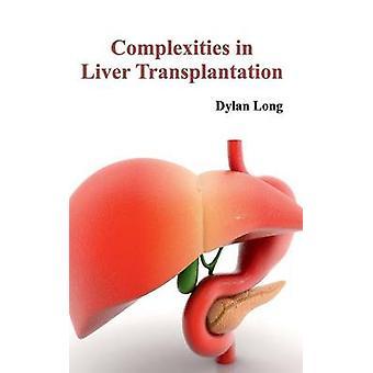 Komplexiteten i levertransplantation av långa & Dylan