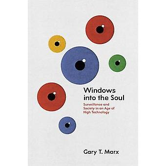 Windows into the Soul - Surveillance and Society in an Age of High Tec