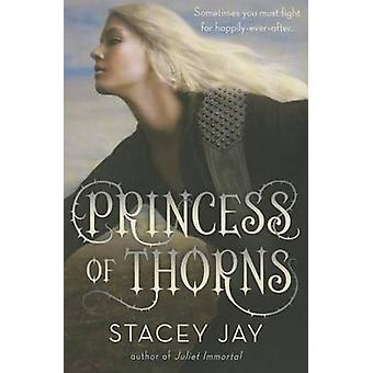 Princess of Thorns by Stacey Jay - 9780385743235 Book