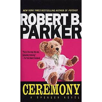 Ceremony by Robert B. Parker - 9780440109938 Book