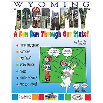 Wyoming Jography! by Carole Marsh - 9780793398461 Book