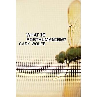What is Posthumanism? by Cary Wolfe - 9780816666157 Book
