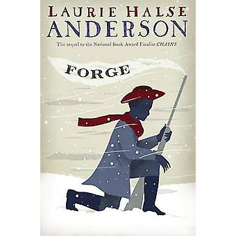 Forge by Laurie Halse Anderson - 9781416961444 Book