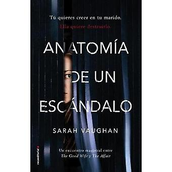 Anatomia de Un Escandalo by Sarah Vaughan - 9788416867905 Book