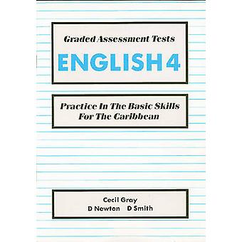 Graded Assessment Tests English 4 - Practice in the Basic Skills for t