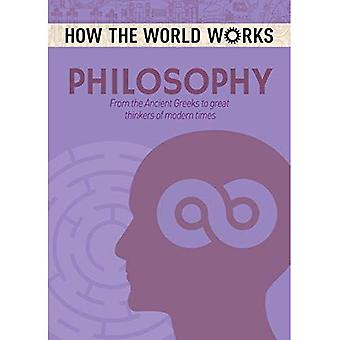How the World Works: Philosophy