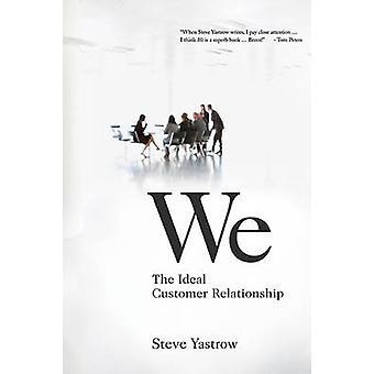 We by Steve Yastrow