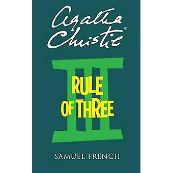 Rule of Three by Christie & Agatha
