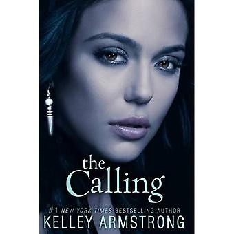 The Calling by Kelley Armstrong - 9780061797064 Book