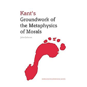 Kant-apos;s Groundwork of the Metaphysics of Morals (en)