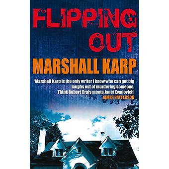 Flipping Out (Paperback) by Karp Marshall