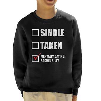 Mentally Dating Rachel Riley Kid's Sweatshirt