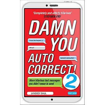 Accidenti a te correzione automatica! 2 da Lyndsey Saul - 9780753541999 libro