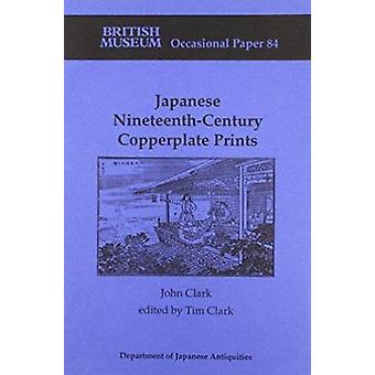 Japanese Nineteenth-century Copperplate Prints by John Clark - Tim Cl