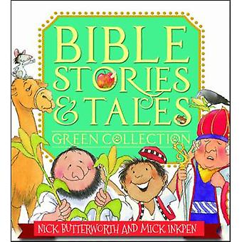 Bible Stories & Tales Green Collection (1st New edition) by Nick Butt