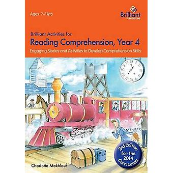 Brilliant Activities for Reading Comprehension - Year 4 - Engaging Sto