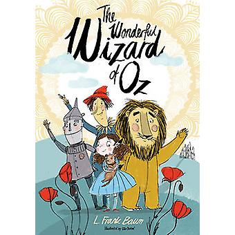 The Wonderful Wizard of Oz by L. Frank Baum - Ella Okstad - 978184749