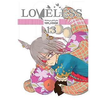 Loveless - Vol. 13 by Loveless - Vol. 13 - 9781974700677 Book