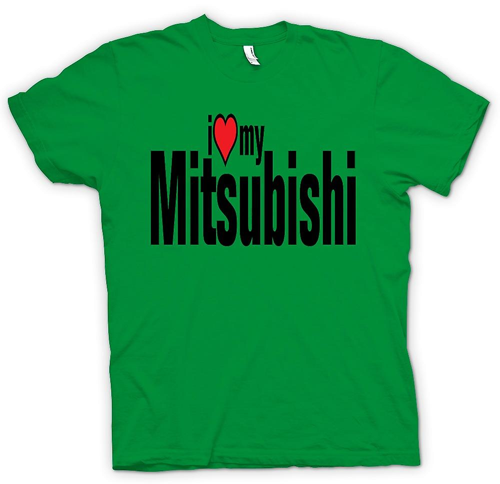 Mens T-shirt - I Love My Mitsubishi - Car Enthusiast