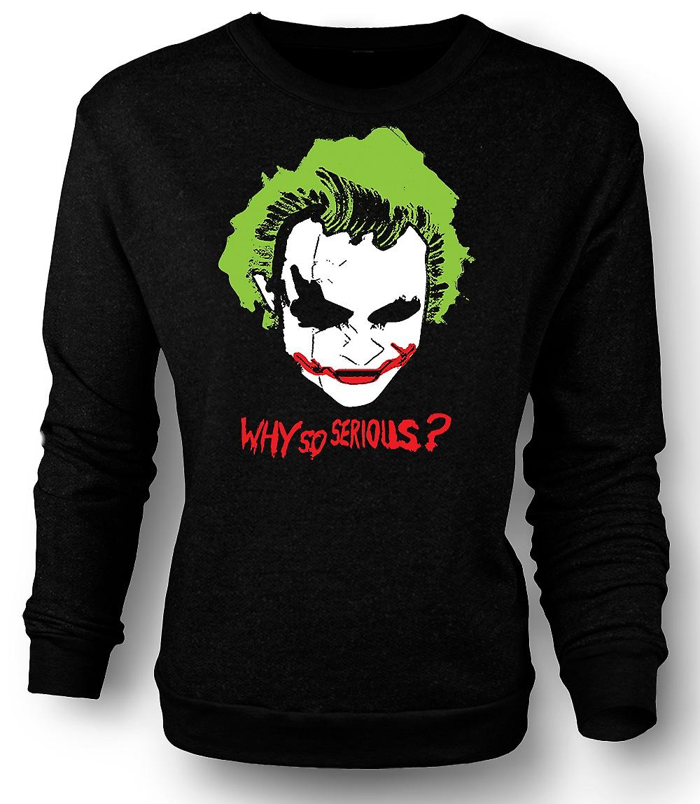 Mens Sweatshirt Batman Why So Serious