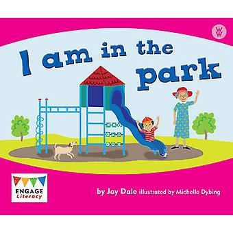 I am in the Park by Jay Dale - 9781406248463 Book